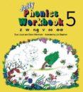 JOLLY PHONICS WORKBOOK 5: Z, W, NG, V, OO - 9781870946551 - VV.AA.