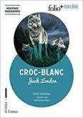 croc-blanc (folio + college)-jack london-9782072835551