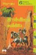 EL CABALLERO MALDITO: SEIS HISTORIAS DE CABALLEROS - 9782215072751 - MARAÑA