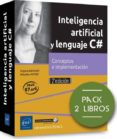 inteligencia artificial y lenguaje c# pack de 2 libros: conceptos e implementacion (2ª ed.)-sebastien putier-9782409016851