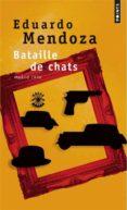 BATAILLE DE CHATS : MADRID, 1936 - 9782757833551 - EDUARDO MENDOZA