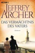 DIE CLIFTON-SAGA - DAS VERMÄCHTNIS DES VATERS - 9783453471351 - JEFFREY ARCHER