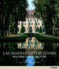 (pe) abadias cistercienses. historia y arquitectura. (ed. 2013)-jean-françois leroux-dhuys-9783848004751