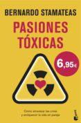 PASIONES TÓXICAS - 9788408146551 - BERNARDO STAMATEAS