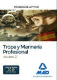 PRUEBAS DE APTITUD PARA EL ACCESO A TROPA Y MARINERÍA PROFESIONAL (VOL. 2) - 9788414222751 - VV.AA.