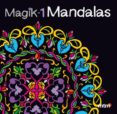 MAGIK MANDALAS 1 - 9788415278351 - VV.AA.