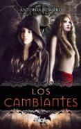 LOS CAMBIANTES - 9788416075751 - ANTONIA ROMERO
