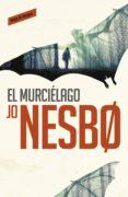 EL MURCIÉLAGO (HARRY HOLE 1) (EBOOK) - 9788416195251 - JO NESBO
