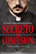 secreto de confesión (ebook)-salvador felip-9788416331451