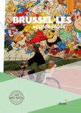 BRUSSEL·LES RESPONSABLE (CAT) - 9788416395651 - JORDI BASTART I CASSE