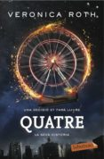 QUATRE - 9788416600151 - VERONICA ROTH