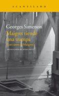 MAIGRET TIENDE UNA TRAMPA - 9788416748051 - GEORGES SIMENON