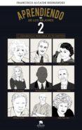 aprendiendo de los mejores 2 (ebook)-francisco alcaide hernandez-9788416928651