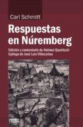 RESPUESTAS EN NUREMBERG - 9788417134051 - CARL SCHMITT