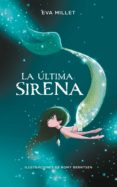 LA ULTIMA SIRENA - 9788417424251 - EVA MILLET