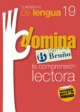CUADERNOS DOMINA LENGUA 19 COMPRENSION LECTORA 6 - 9788421669051 - VV.AA.