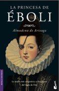 LA PRINCESA DE EBOLI - 9788427031951 - ALMUDENA DE ARTEAGA