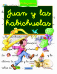 JUAN Y LAS HABICHUELAS - 9788430530151 - VV.AA.