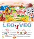 LA GRANJA (LEO Y VEO) - 9788430537051 - VV.AA.