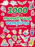 1000 PEGATINAS DE MONSTRUOS,VAMPIROS - 9788430567751 - VV.AA.