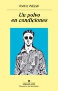 UN POLVO EN CONDICIONES - 9788433980151 - IRVINE WELSH