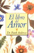 EL LIBRO DEL AMOR - 9788441417151 - FRANK ANDREWS