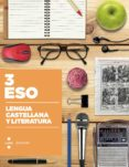 LENGUA CASTELLANA Y LITERATURA. CONSTRUÏM 2015 3º ESO - 9788466138451 - VV.AA.