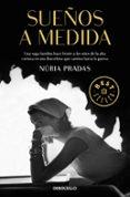 SUEÑOS A MEDIDA - 9788466339551 - NURIA PRADAS