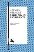 BARTLEBY, EL ESCRIBIENTE - 9788467039351 - HERMAN MELVILLE