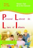 PERSONAL LABORAL DE LLARS D´INFANTS DE LA GENERALITAT DE CATALUNY A. GRUPS D1 I D2. TEMARI I TEST PART GENERAL - 9788467632651 - VV.AA.