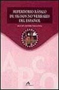 REPERTORIO BASICO DE SIGNOS NO VERBALES DEL ESPAÑOL - 9788476353851 - ANA MARIA CESTERO MANCERA
