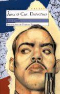 ALEX & CIA. DETECTIUS - 9788476602751 - JESUS CORTES