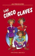 LAS CINCO CLAVES - 9788477209751 - JULIO PERADEJORDI