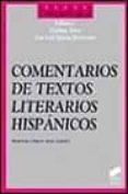 COMENTARIOS DE TEXTOS LITERARIOS HISPANICOS - 9788477383451 - ESTEBAN TORRE