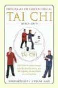 PROGRAMA DE INICIACION AL TAI CHI (INCLUYE DVD) - 9788479025151 - GRAHAM BRYANT