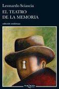 EL TEATRO DE LA MEMORIA - 9788483831151 - LEONARDO SCIASCIA