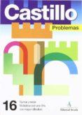 PROBLEMAS Nº 16: SUMAR Y RESTAR, MULTIPLICAR POR UNA CIFRA - 9788486545451 - VV.AA.