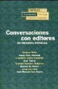 CONVERSACIONES CON EDITORES: EN PRIMERA PERSONA - 9788489384651 - VV.AA.