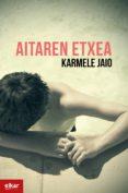 Descargar libros de audio japoneses AITAREN ETXEA de KARMELE JAIO (Literatura española) 9788490278451 RTF PDB