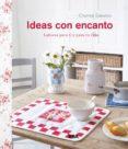 ideas con encanto: labores para ti y para tu casa-chantal sabatier-9788490562451