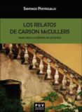los relatos de carson mccullers-santiago posteguillo-9788491340751