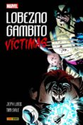 LOBEZNO / GAMBITO VICTIMAS - 9788491676751 - JEPH LOEB