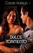 dulce tormento (ebook)-carole halston-9788491886051