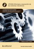 (i.b.d.) montaje y reparación de los sistemas mecánicos. fmee0208 - montaje y puesta en marcha de bienes de equipo y maquinaria industrial-bernabe jimenez padilla-9788491985051