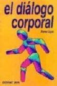 EL DIALOGO CORPORAL - 9788492094851 - PIERRE VAYER