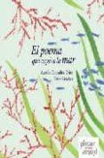 EL POEMA QUE CAYO A LA MAR - 9788493533151 - ESTHER SANCHEZ