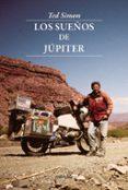 LOS SUEÑOS DE JUPITER - 9788493769451 - TED SIMON