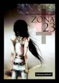 ZONA 23 - 9788494091551 - IRENE CASTELOS CORTIZAS