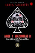 AMOS Y MAZMORRA IX: PALABRA DE CALAVERA (PARTE 1) - 9788494787751 - LENA VALENTI