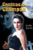 CENIZAS DE CHAMPAN - 9788496190351 - RUTH NOVA
